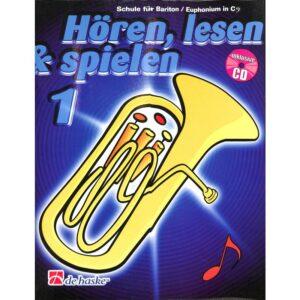Hören, lesen & spielen 1, Schule für Bariton/Euphonium in C + CD