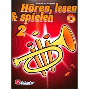 Hören, lesen & spielen 2, Schule für Trompete + CD