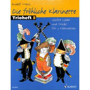 Die fröhliche Klarinette 3 - Trioheft