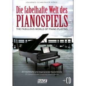 Die fabelhafte Welt des Pianospiels + CD