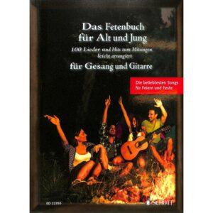 Das Fetenbuch für Alt und Jung, Gesang & Gitarre